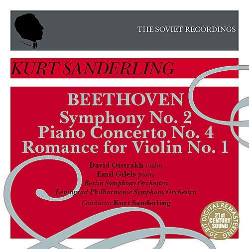 Kurt Sanderling - The Soviet Recordings: Emil Gilels, David Oistrakh - Beethoven by Various Artists