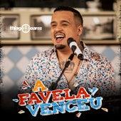 A Favela Venceu de Thiago Soares
