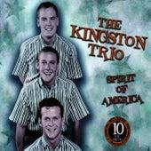 Spirit of America by The Kingston Trio