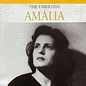 The Fabulous Amália de Amalia Rodrigues