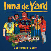 Rare Bonus Tracks by Inna de Yard