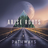 Pathways by Arise Roots
