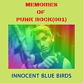 Memories of Punk Rock (001) von Innocent Blue Birds