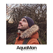 Aquaman (Acoustic) von Mateo Oxley