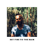Set Fire to the Rain (Acoustic) by Kevin Simm
