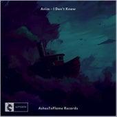 I Don't Know - Single de Anim
