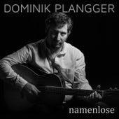 Namenlose von Dominik Plangger