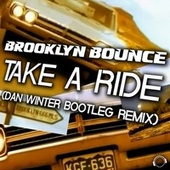 Take a Ride (Dan Winter Bootleg Remix) de Brooklyn Bounce
