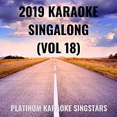 2019 Karaoke Singalong (Vol 18) de Platinum Karaoke SingStars