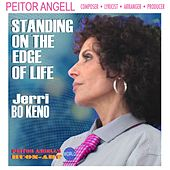 Standing on the Edge of Life by Peitor Angell