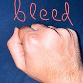Bleed by Drew Monson