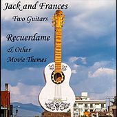Recuerdame & Other Movie Themes by Jack and Frances