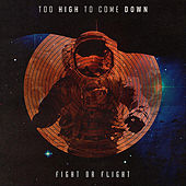Too High to Come Down de Fight Or Flight