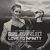 Love to Infinity by Guru Josh Project