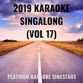 2019 Karaoke Singalong (Vol 17) by Platinum Karaoke SingStars