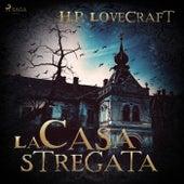 La casa stregata von H.P. Lovecraft