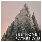 Beethoven: Pathétique by Ludwig van Beethoven