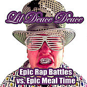 Epic Rap Battles vs. Epic Meal Time by Lil Deuce Deuce