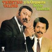 Vicentico Valdéz & La Orquesta de Bobby Valentin de Bobby Valentin