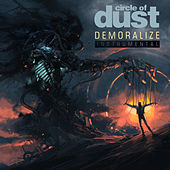 Demoralize (25th Anniversary Mix) (Instrumental) by Circle of Dust