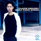 Debussy: Early Piano Works von See Siang Wong