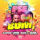 Ese Bom (feat. Black Jonas Point) de Alcover