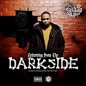 Returning From The Darkside - EP von Lil Soulja Slim