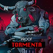 Tormenta by Proof