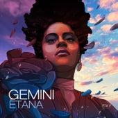 Gemini by Etana