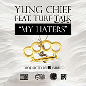 My Haters by Yung Chief