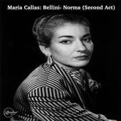 Maria Callas: Bellini - Norma (Second Act) de Maria Callas