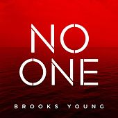 No One de Brooks Young Band