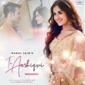 Tu Aashiqui (Romantic Version) by Rahul Jain