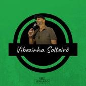 Vibezinha Solteirô de Eduardo Carvalho