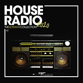 House Radio 2020 - The Ultimate Collection #2 di Various Artists