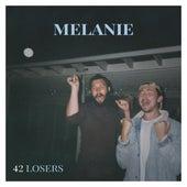 42 Losers by Melanie