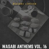 Wasabi Anthems Vol. 16 von Various Artists