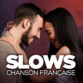 Slows chanson française de Various Artists