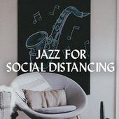 Jazz For Social Distancing by Various Artists