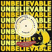 Unbelievable (Joy Corporation, Hot Bullet & Evoxx Remix) de EMF