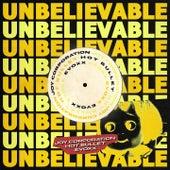 Unbelievable (Hot Bullet, Evoxx, Joy Corporation Remix) von EMF