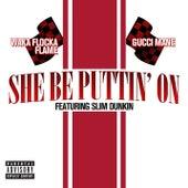 She Be Puttin' On de Gucci Mane