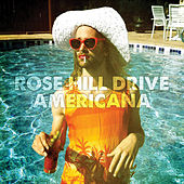 Americana by Rose Hill Drive