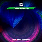 You're in Heaven (Pop 2020 Short Radio) by Ami