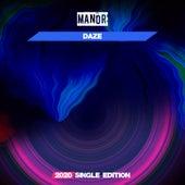 Daze (Dj Mauro Vay & Luke GF 2020 Short Radio) by The Manor