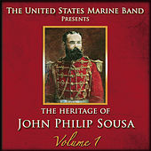 The Heritage of John Philip Sousa: Volume 1 by Us Marine Band