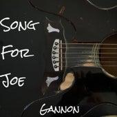 Song for Joe de Gannon