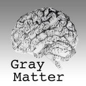Gray Matter de Gray Matter