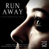 Run Away (From