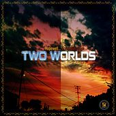 Two Worlds by Hopewell